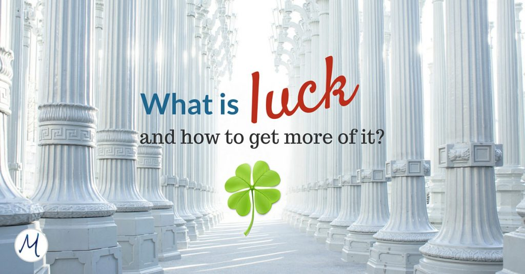 What is luck