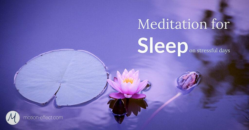 Meditation for sleep better