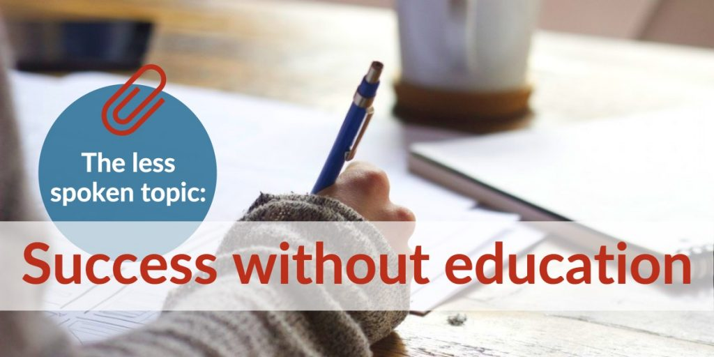 Success without education