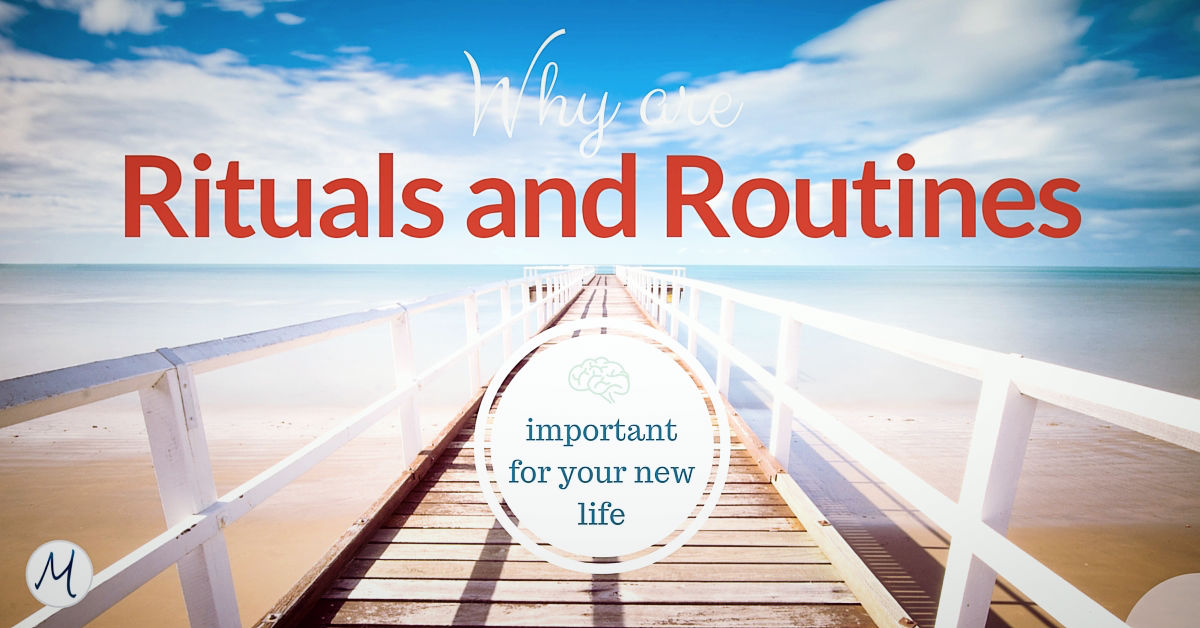why-are-rituals-and-routines-important